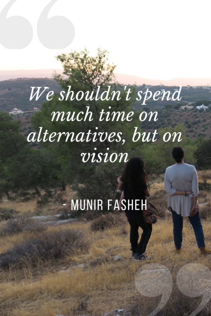 We shouldn't spend much time on alternatives, but on vision-Munir Fasheh